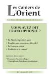 Vous avez dit Francophonie ?